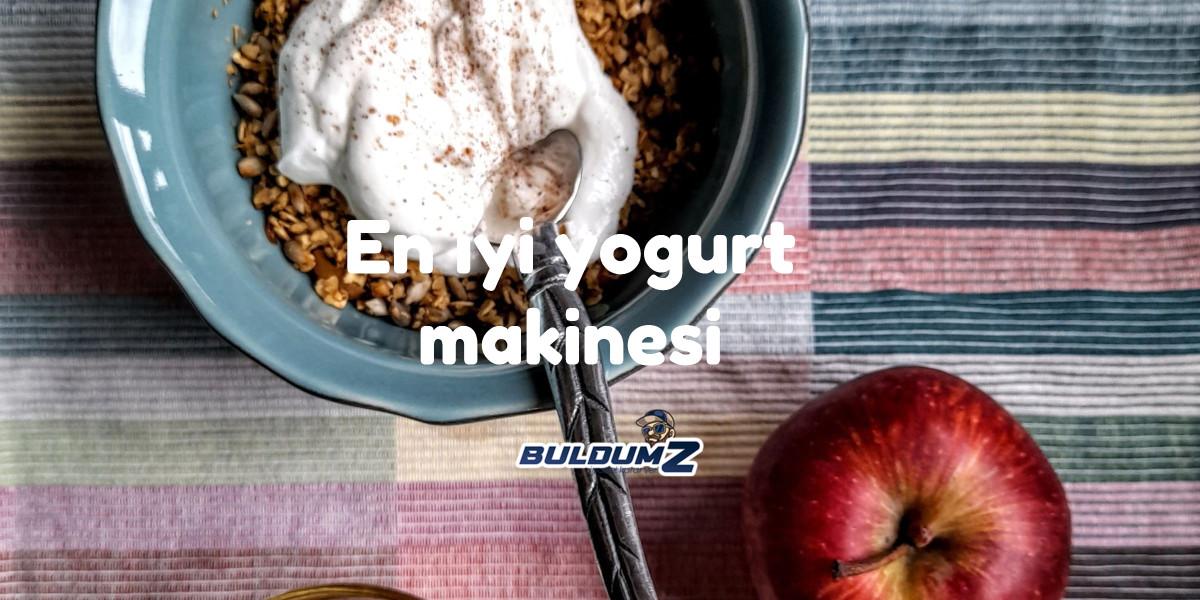 en iyi yoğurt makinesi